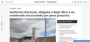 Audiencia Nacional, obligada a dejar libre a un condenado encarcelado por pena prescrita