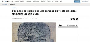 Dos años de cárcel por una semana de fiesta en Ibiza sin pagar un sólo euro