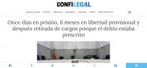 Once días en prisión, 6 meses en libertad provisional y después retirada de cargos porque el delito estaba prescrito