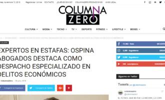 Expertos en Estafas: Ospina Abogados destaca como despacho especializado en delitos económicos